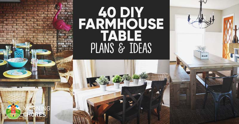 48 DIY Farmhouse Table Plans Ideas For Your Dining Room Free Inspiration Table And Chairs Dining Room Plans