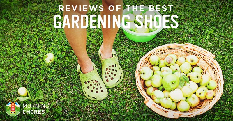 6 Best Gardening Shoes, Clogs, and Boots - Reviews and Comparisons