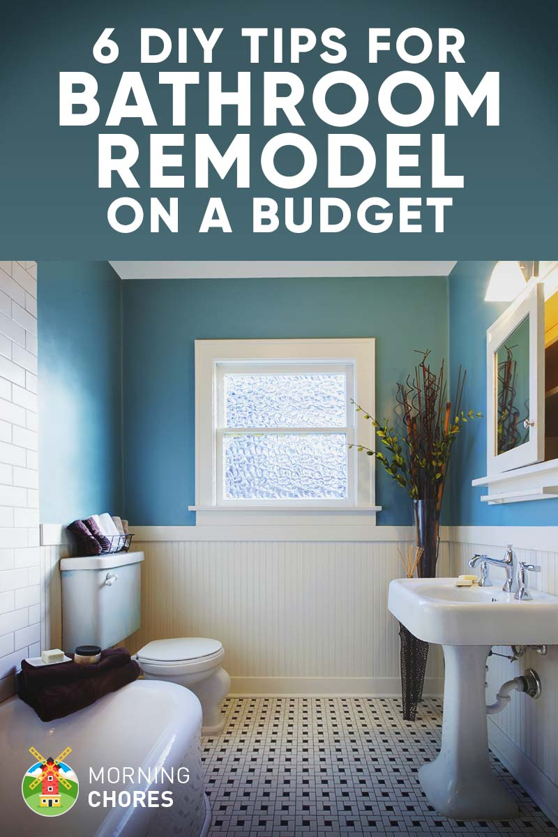 Tips For DIY Bathroom Remodel On A Budget And Décor Ideas - Bathroom remodeling on a budget designs