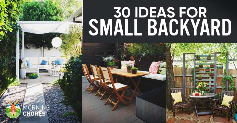 Small Backyard 30 small backyard ideas that will make your backyard look big