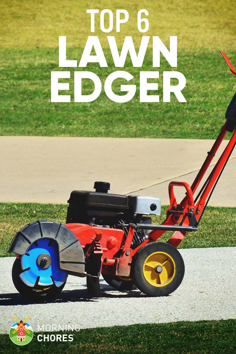6 Best Lawn Edger Electric And Gas Review Buyers Guide Handle Diagram Parts List For Weedeater Walkbehindlawnmower Morningchores Participates In Affiliate Programs Which Means We May Receive Commissions If You Purchased An Item Via Links On This Page To Retailer Sites