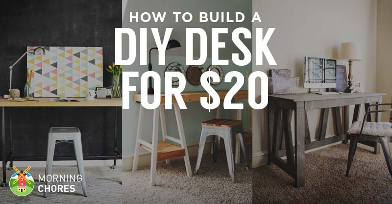 How To Build A Desk For 20 Bonus 5 Cheap DIY Plans