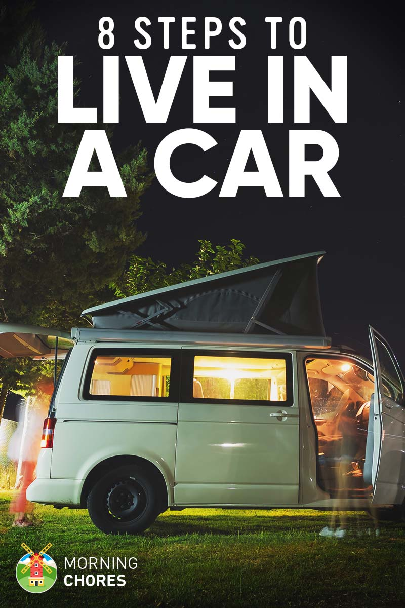 How to Live in Your Car to Save Money: 8 Easy Steps to Get Started