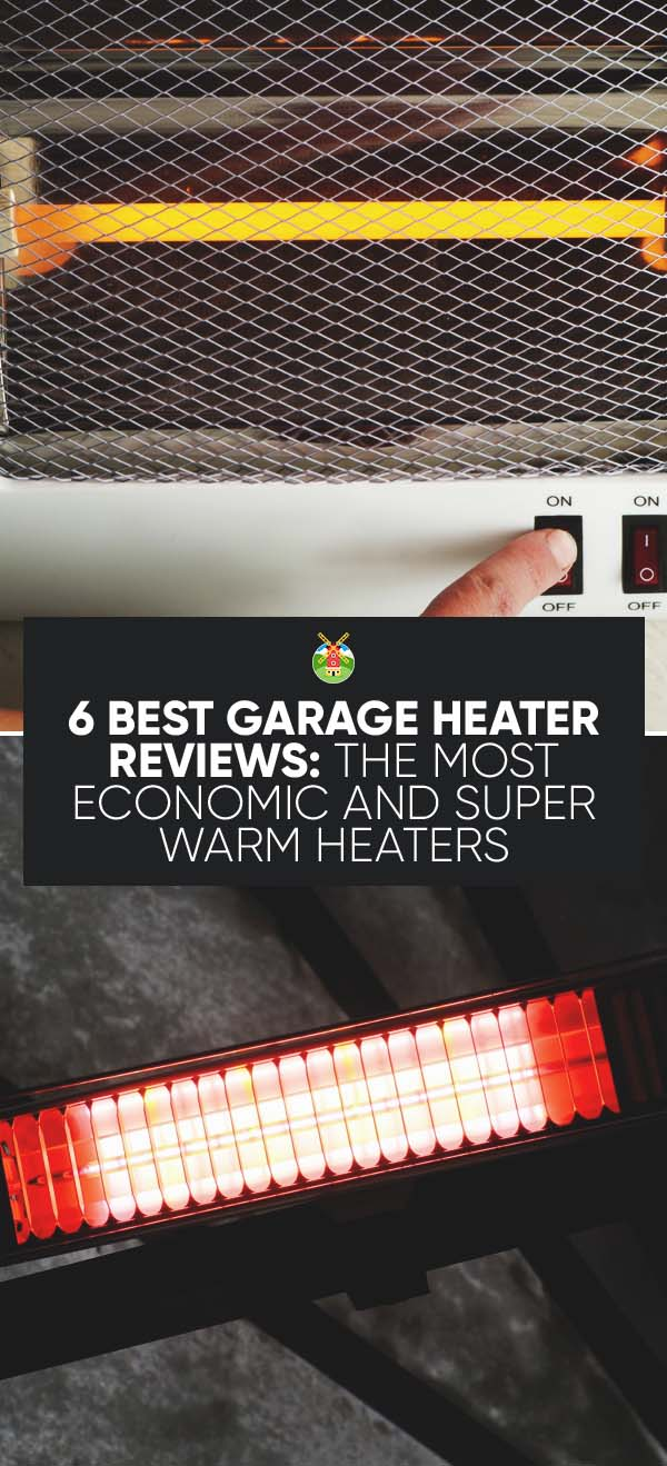 models best the warm garage in heater heaters super most economic
