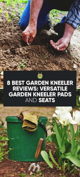 8 Best Garden Kneeler Reviews Versatile Garden Kneeler Pads And Seats