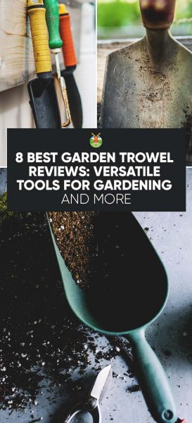 8 best garden trowel reviews versatile tools for for Best garden tools to have