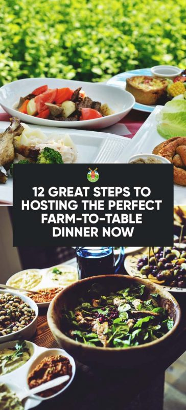 Steps To Hosting The Perfect FarmtoTable Dinner - Farm to table near me