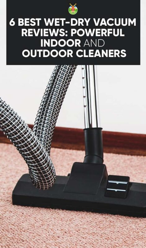 6 Best Wet Dry Vacuum Reviews Powerful Indoor And Outdoor