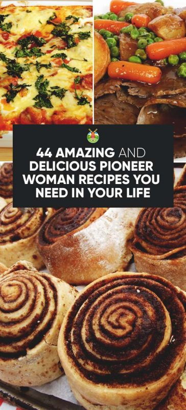 44 delicious pioneer woman recipes you need in your life but believe me once you see how delicious everything looks youll want to try them all here are the recipes forumfinder Images