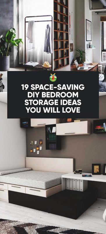 19 space-saving diy bedroom storage ideas you will love