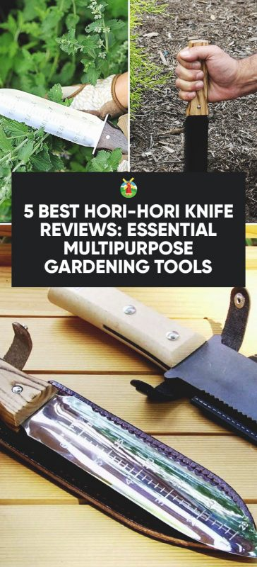5 best hori hori knife reviews essential multipurpose for Gardening tools reviews