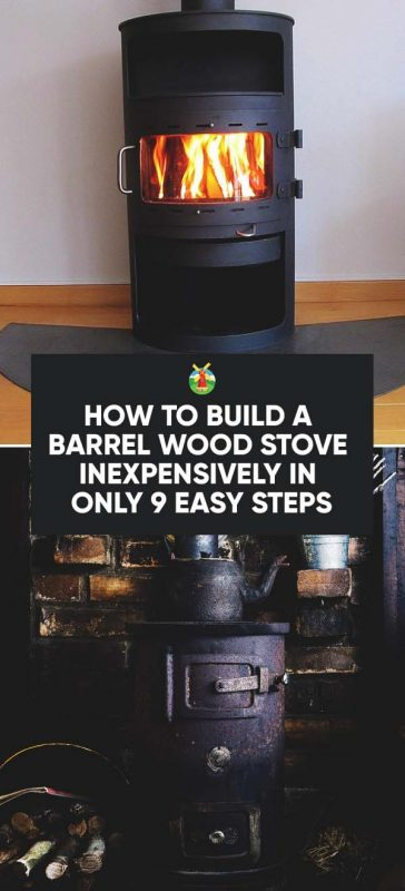 how to build a wood barrel stove
