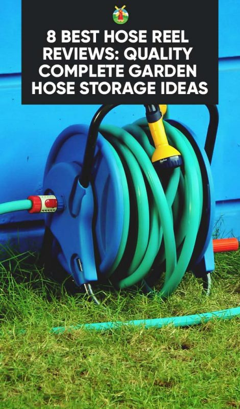 8 Best Hose Reel Reviews: Quality Complete Garden Hose Storage Ideas