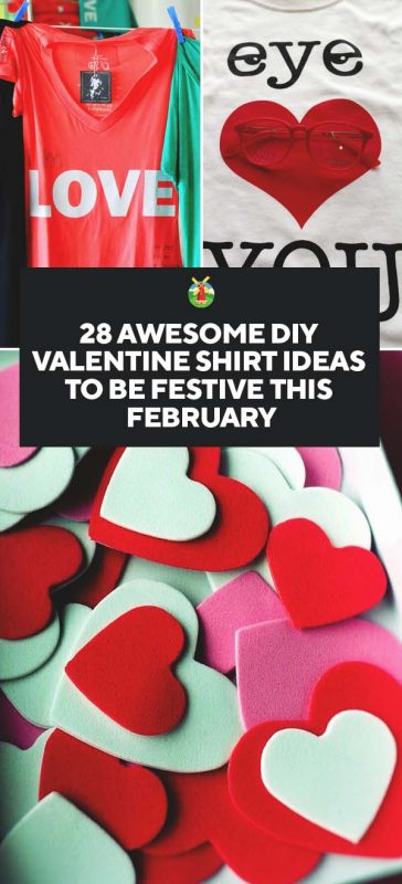 28 Awesome Diy Valentine S Day T Shirt Ideas