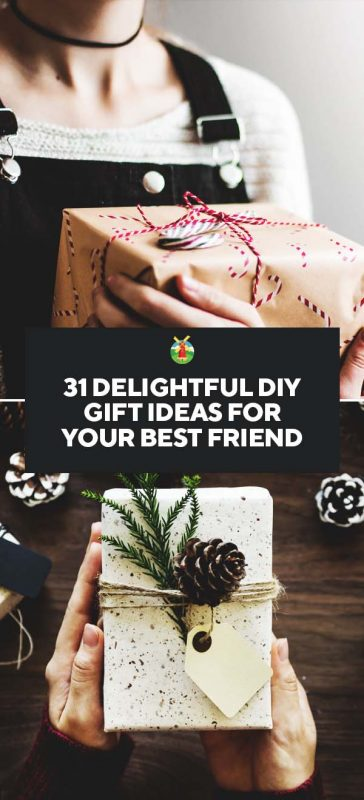 31 Delightful Diy Gift Ideas For Your Best Friend Rh Morningchores Com Homemade Birthday Presents Gifts