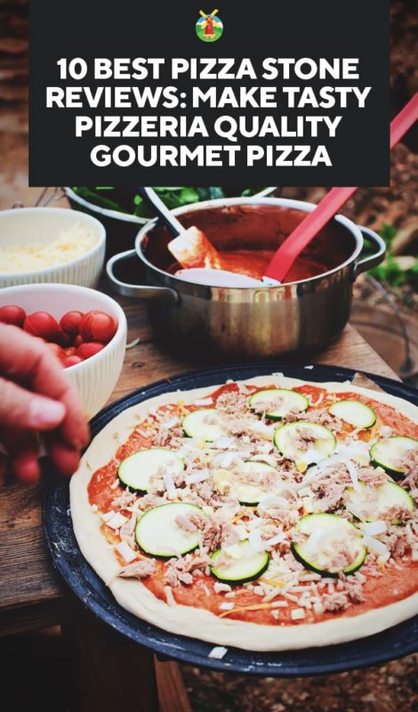 10 Best Pizza Stone Reviews Make Tasty Pizzeria Quality