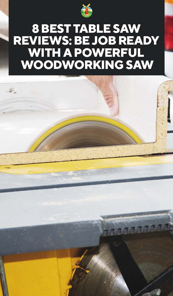 8 Best Table Saw Reviews Be Job Ready With A Powerful Woodworking