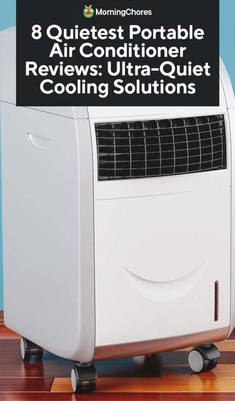 8 Quietest Portable Air Conditioner Reviews Ultra Quiet