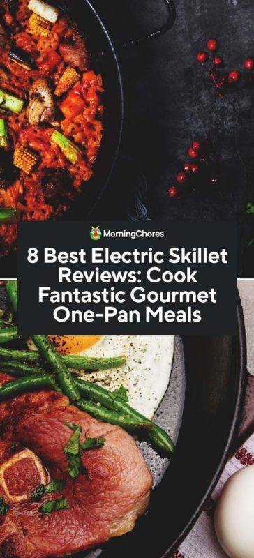 8 Best Electric Skillet Reviews Cook Fantastic Gourmet